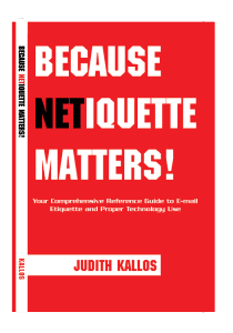 Because Netiquette Matters Paperback Book
